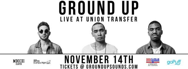 Ground Up Live at Union Transfer